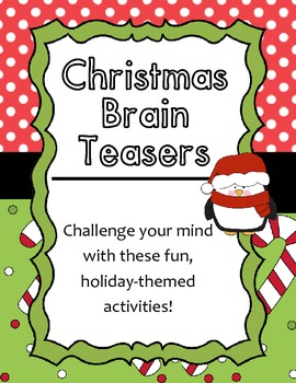 Christmas Holiday Themed Brain Teasers Enrichment Puzzles By Miss Challenge