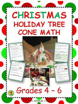 Christmas Holiday Tree Cone Math: 4th - 6th Grade