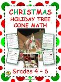 Christmas Holiday Tree Cone Math: 4th - 6th Grade