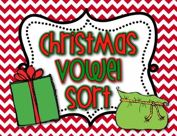 Christmas Holiday Vowel Sort Literacy Activity