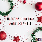 Christmas Holiday Word Scramble for Distance Learning