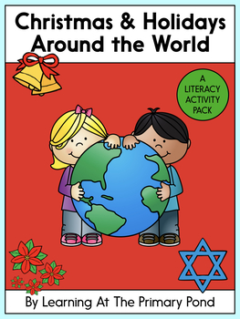 Holidays Around the World Literacy Activity Pack for First and Second Grade