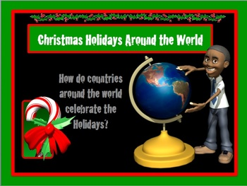 Christmas Holidays Around the World Power Point Unit AND Interactive Notebook