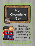 Christmas Hot Chocolate Bar: Easy Prep, Activity Reading, Writing, Science, Math