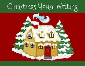 Christmas House Writing
