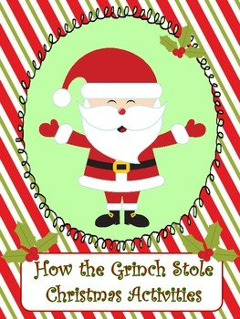 """How the Grinch Stole Christmas"" Activities"