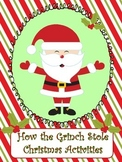 """""""How the Grinch Stole Christmas"""" Activities"""