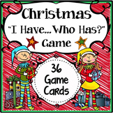 Christmas Activities Speaking & Listening I Have, Who Has Game