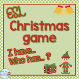 Christmas I have who has game for ESL
