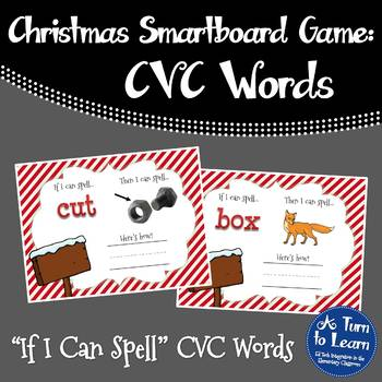 Christmas If I Can Spell CVC Words Game for Smartboard/Pro