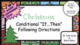 Christmas If, Then Following Conditional Directions Speech (28 Task Cards, Game)