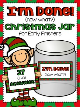 Christmas I'm Done Jar for Early Finishers