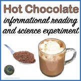 Winter:  Informational Reading about Hot Chocolate with Sc