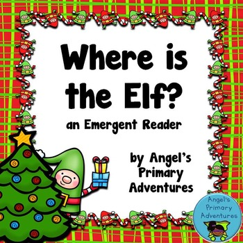 Christmas Interactive Emergent Reader:  Where is the Elf?