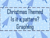 Christmas - Is It a Pattern? Graphing
