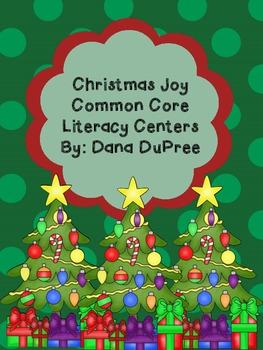 Christmas Joy Common Core Literacy Centers