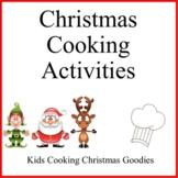 Christmas Kids Cooking Activities