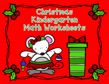 Christmas Kindergarten Math Worksheets:  December No Prep