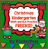 Christmas: Kindergarten Math and ELA Practice - FREEBIE