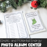 Christmas Kinetic and Potential Energy Photo Album Center