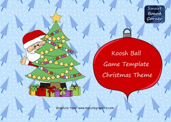 Koosh Ball Game Template SMART Board Lesson Christmas Theme