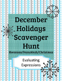 Christmas/Kwanzaa/Hanukkah Evaluating Expressions Scavenger Hunt