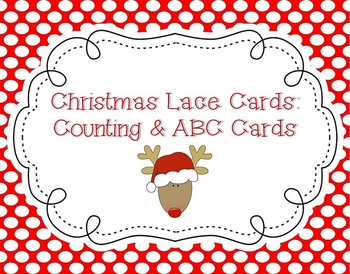 Christmas Lace & Count Cards (w/ additional ABC cards)