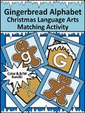 Christmas Language Arts Activities: Gingerbread Man Alphabet Activity Bundle
