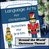 Christmas Aroung the World | Language Arts | 3rd | 4th | 5