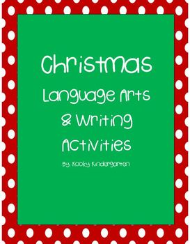 Christmas Language Arts & Differentiated Writing Activities