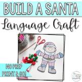 No Prep Christmas Language Craft for Speech Therapy- Build a Santa