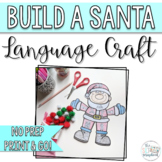 Christmas Language Craft for Speech Therapy- Build a Santa