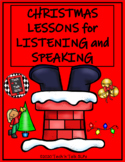 Christmas Lessons for Listening and Speaking