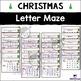 Christmas Letter Activity - Lowercase Letter Maze : Step 1