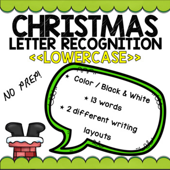 Lowercase Christmas Letter Recognition (NO PREP)
