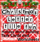 Christmas Letter Tile Fun Holiday Word Building Task Cards