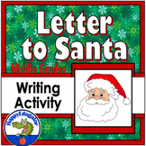 Christmas Letter To Santa Writing Activity for Middle School