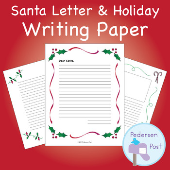 Santa Letter and Holiday Paper
