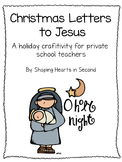 Christmas Letters to Jesus Craftivity