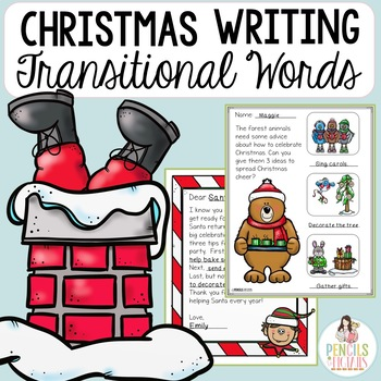 Christmas Letters using Transitional / Time Order Words - 6 Fun Projects!