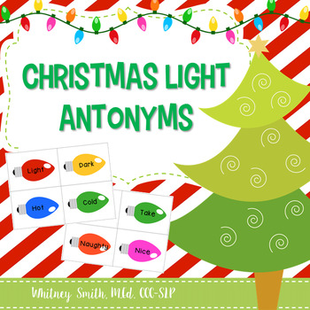 Christmas Light Antonyms for Speech Therapy