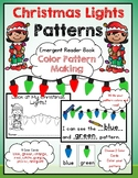 Christmas Lights: Color Pattern Making Emergent Reader Book