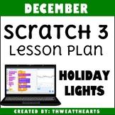 December Scratch 3 Lesson Plan - Holiday Lights