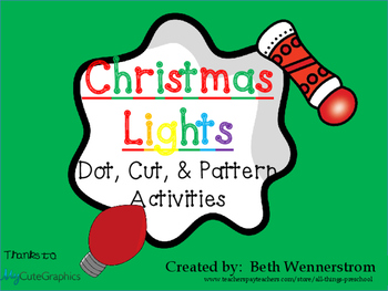 Christmas Lights; Dot, Cut, & Pattern Activities