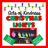 Christmas Lights- Kindness Writing Activity
