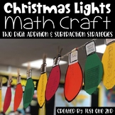 Christmas Lights Math Craft: Two Digit Addition & Subtract