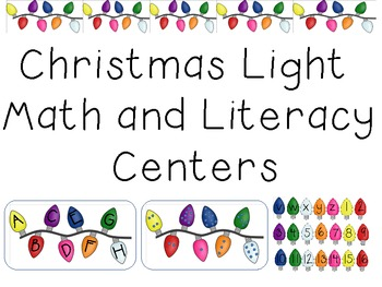 Christmas Lights Math and Literacy Centers