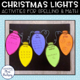 Christmas Lights: Spelling and Math Activities