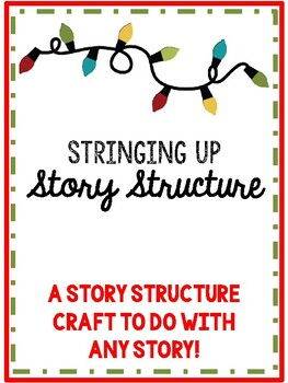 Christmas Lights Story Structure Craft