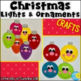 Christmas Lights and Ornaments Crafts